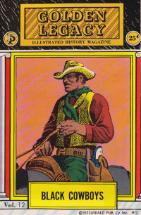 Black Cowboys Illustrated Black History Magazine